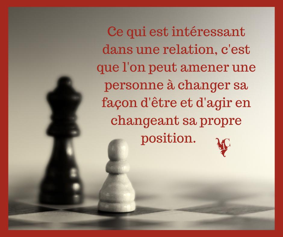 position dans une relation ou conversation